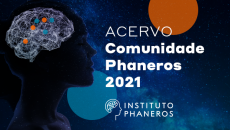 Comunidade Phaneros - Acervo 2021